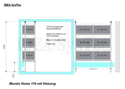 Skizze Morelo Home 119cm hoch mit Heizung an der Rückwand. 4 Stützen und 3 Boxenebenen. Seiten- und Frontansicht