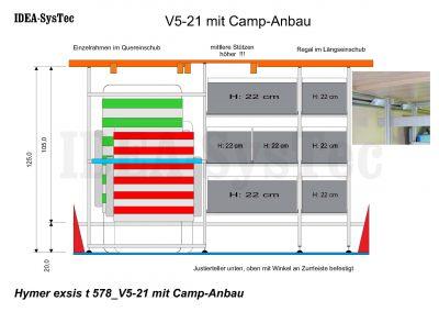 Skizze Hymer Exsis T 578 - V5-21 mit Boxen im Längs- und Quereinschub und Camp-Anbau